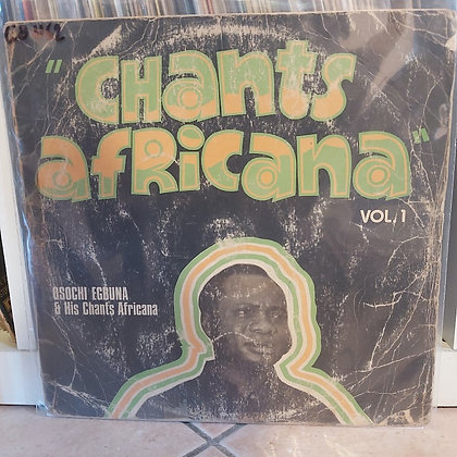 Osochi Egbuna & His Chants Africana - Chants Africana [Panafrik]