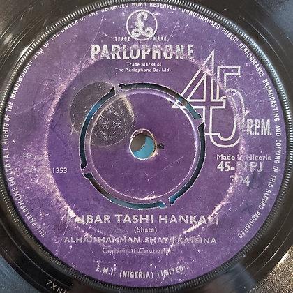 Alhaji Mamman Shath Katsina - Ubar Tashi Kamkali [Parlophone]