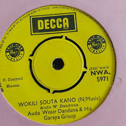 Audu Wosir Danduna & His Garaya Group - Ibrahim Bello [Decca] Nwa 5971