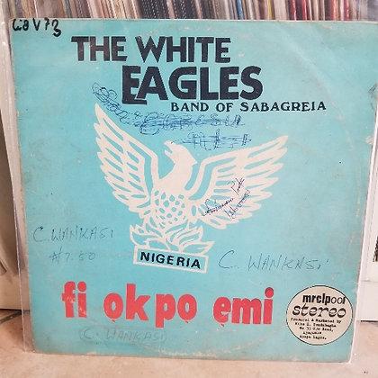 The White Eagles Band Of Sabagreia – Fi Okpo Emi [Mike Youdubagha Records ]