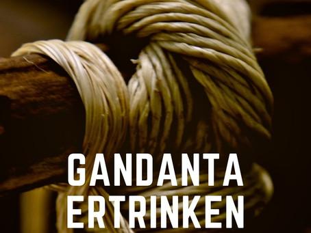 Gandanta und Überflutung