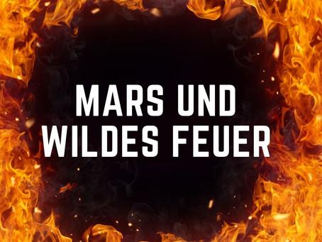Mars und Waldbrände