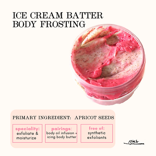 Ice Cream Batter Body Frosting
