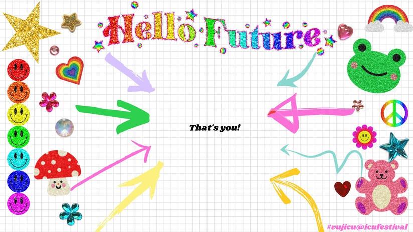 ICU Festival  Hello Future .jpg