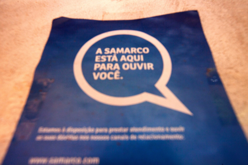 """Example of propaganda from Samarco used to fill the towns and counties surrounding Mariana following the disaster.   """"Samarco is here to listen to you""""."""