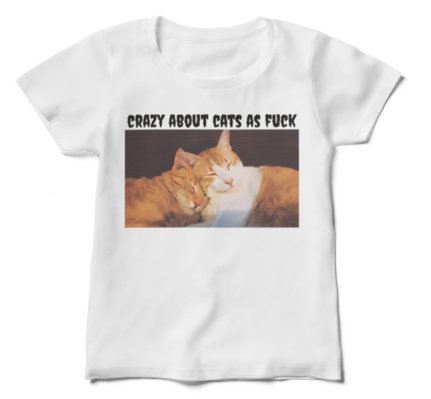 Crazy About Cats AF T for Lady Version B