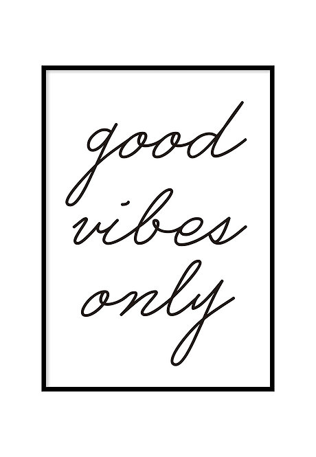 GOOD VIBES ONLY, PRINTABLE