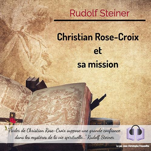 MP3 Christian Rose-Croix et sa mission