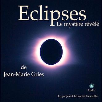Eclipses le mystère révélé