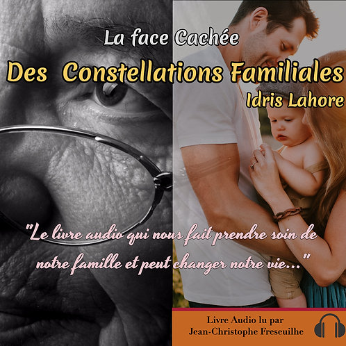MP3 IL La face cachée des constellations familiales