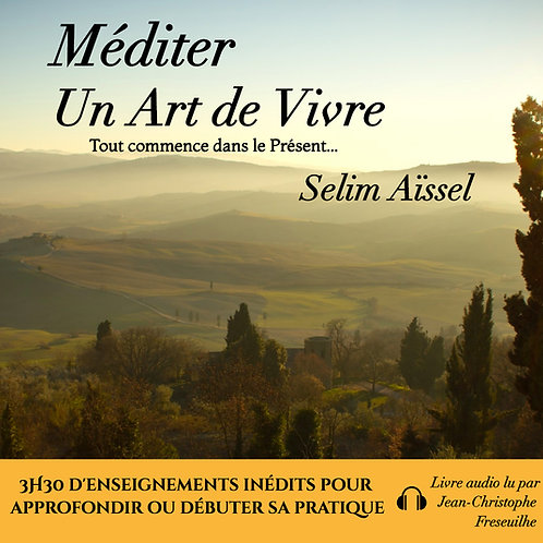 MP3 Méditer un art de vivre