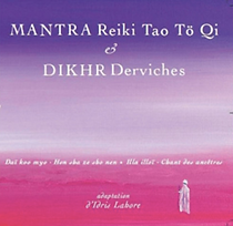 CD Mantra et Dikhr Derviches