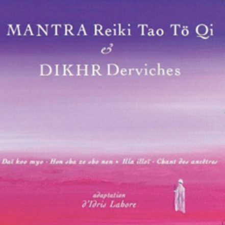 CD Mantra et Dikhr Derviches