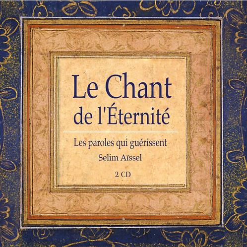"""CD """"Le Chant de L'Eternité - Tome 1"""", Selim Aissel"""