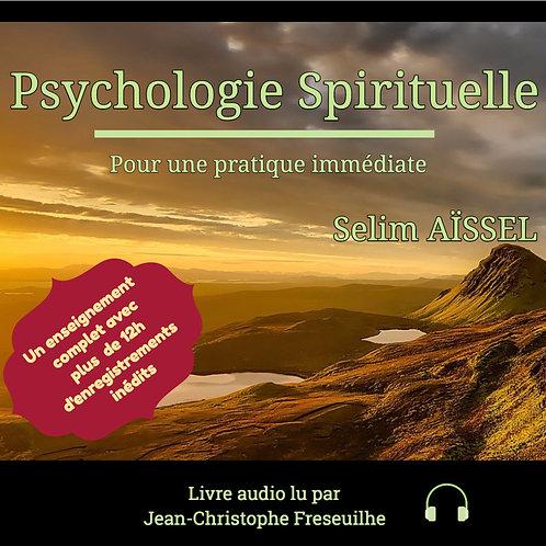 MP3 Psychologie Spirituelle Selim Aïssel Partie 1