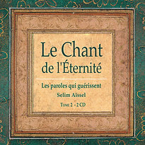 "CD Le Chant de L'Eternité - Tome 2"", Selim Aissel"