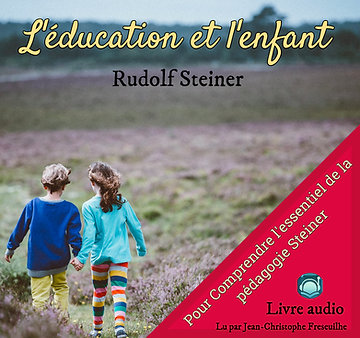 MP3 Education de l'enfant - Rudolph Steiner
