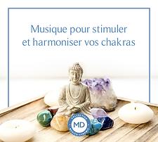 CD Musique pour stimuler et harmoniser vos chakras