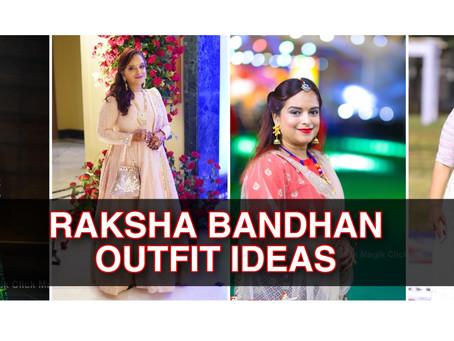 What to wear on Raksha Bandhan? 8 Outfit Ideas by Voguenaari