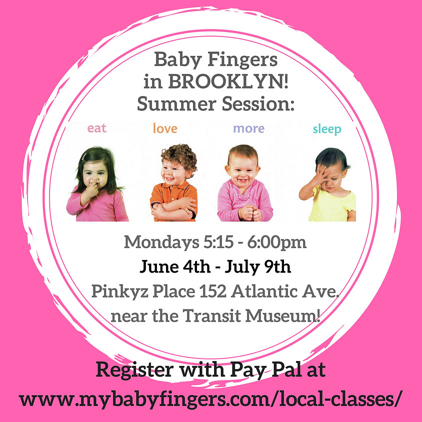 Baby Fingers Sign Language Class Summer Series