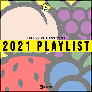 The Jam Company 2021 Playlist Graphic.jp