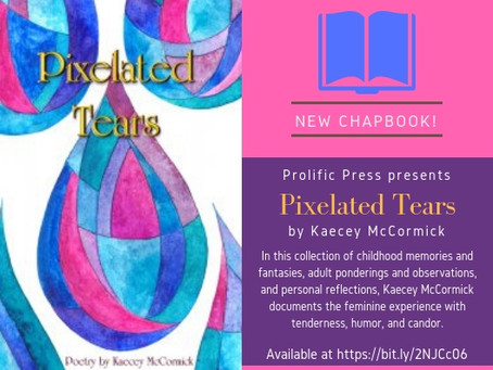 My new chapbook, Pixelated Tears, is published!