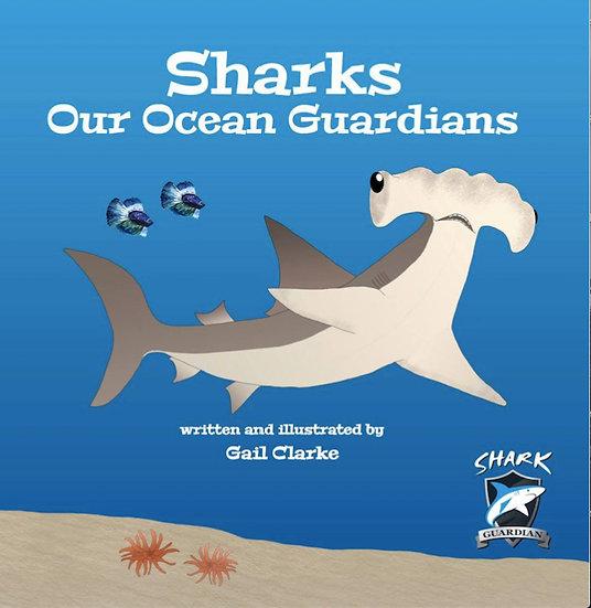 Sharks - Our Ocean Guardians (Book 1)