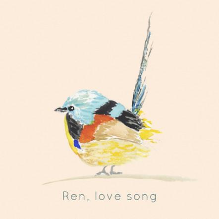 Ren, Love Song 8-22.jpg
