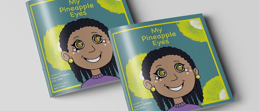 My Pineapple Eyes (Double Book Bundle)