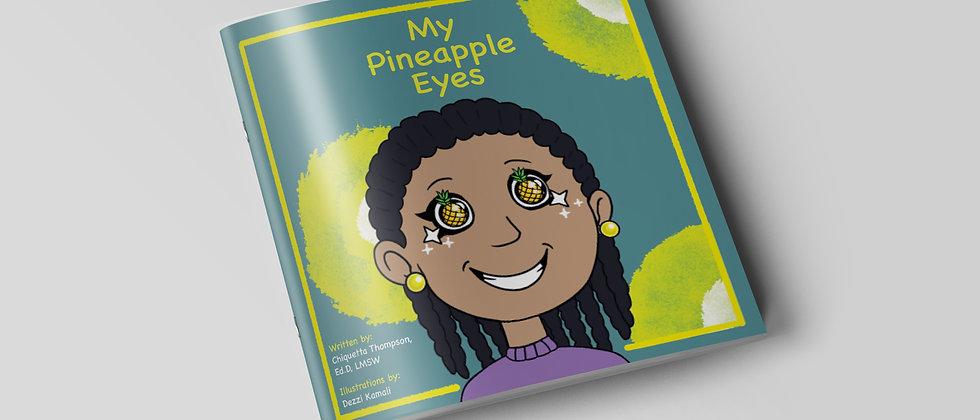 My Pineapple Eyes