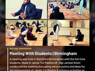 Various Activities In Birmingham Region Of Head Of Jamia-Tul-Madina UK