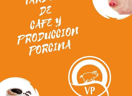"""Tardes de café y producción porcina. """"'Presupuesto de alimentación y Pruebas de campo''"""