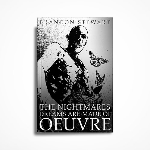 THE NIGHTMARES DREAMS ARE MADE OF:OEUVRE