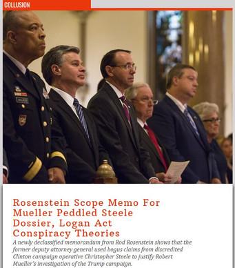 Rosenstein Scope Memo For Mueller Peddled Steele Dossier, Logan Act Conspiracy Theories