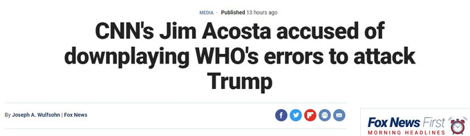 CNN's Jim Acosta accused of downplaying WHO's errors to attack Trump