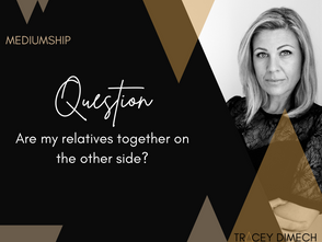 Are Your Relatives Together on the Other Side?