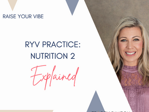 RYV PRACTICE: NUTRITION PART 2