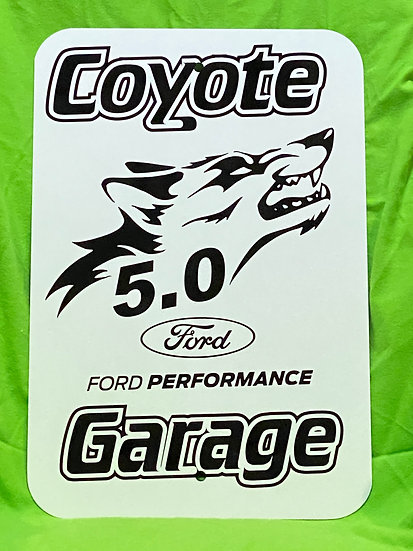 Coyote 5.0 Garage Sign