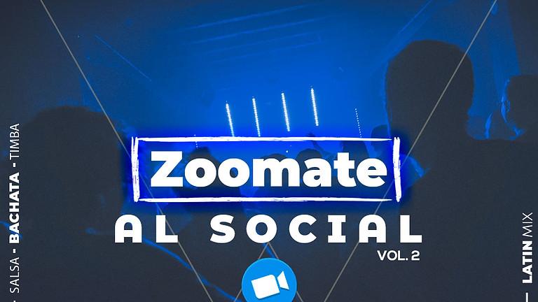 Zoomate al Social Vol. 2