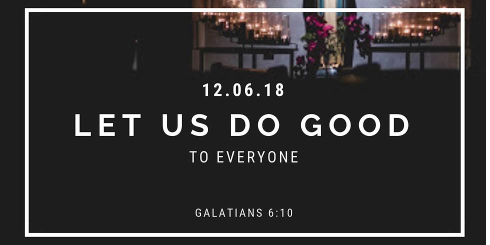 Let Us Do Good