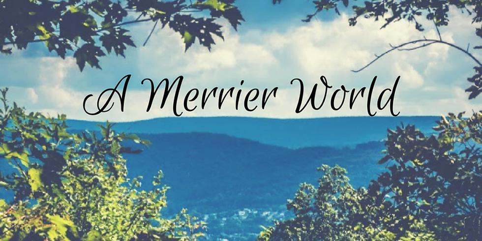 A Merrier World