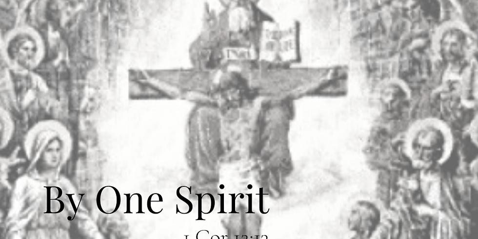 By One Spirit (Peter Garvin Work of Mercy)