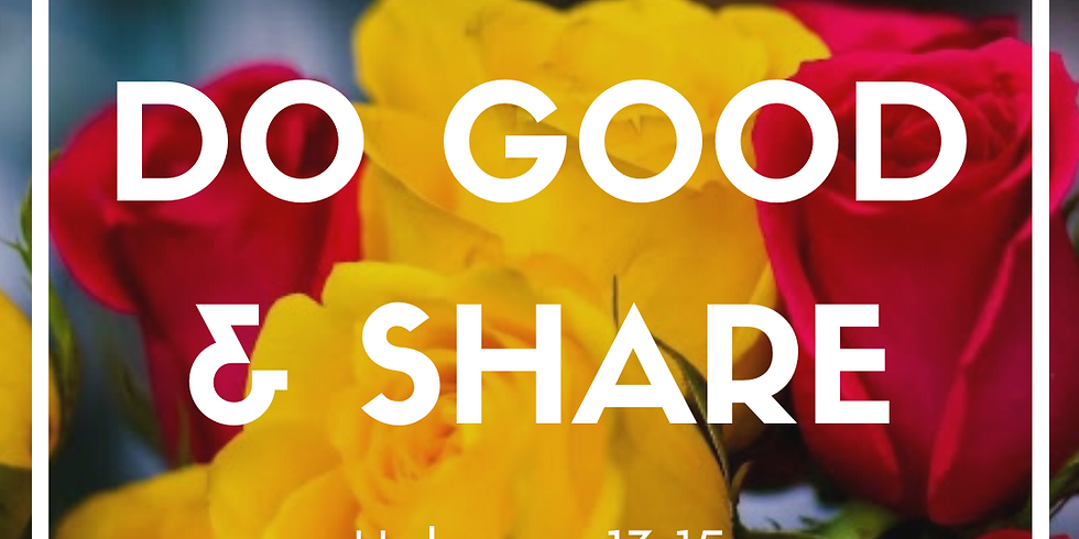 Do Good and Share
