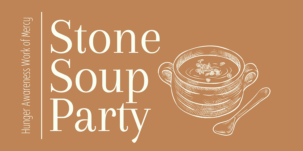 Stone Soup & Our Eternal Hunger