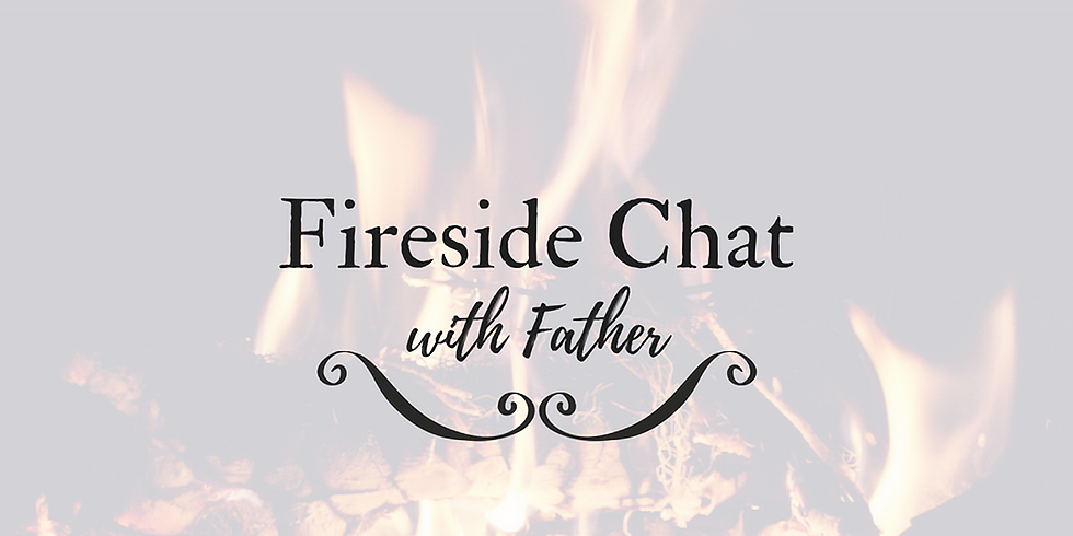 Fireside Chats with Father Jacob Bearer