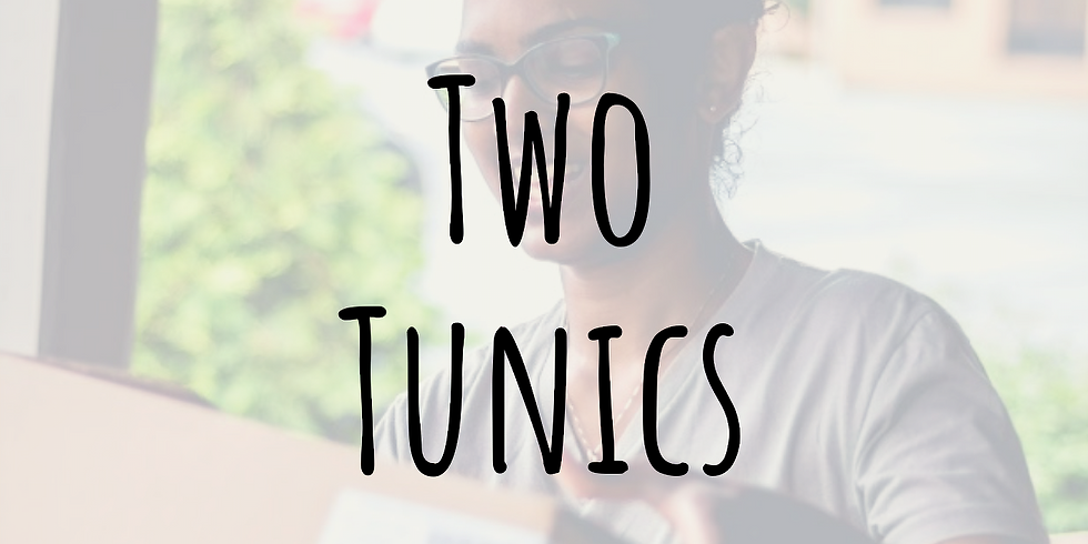 Two Tunics (The Annual Clothing Drive)
