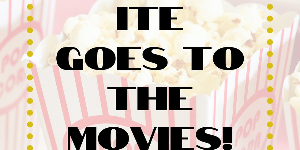 ITE Goes to the Movies!