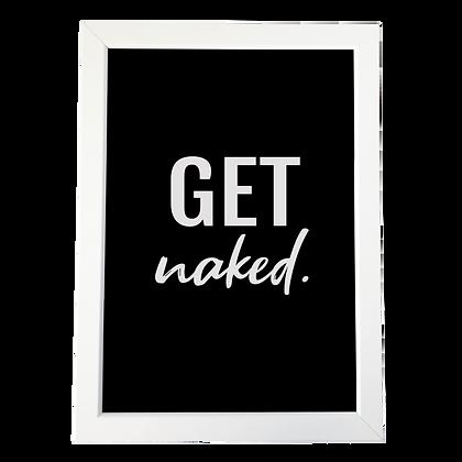 """Get naked"" plakat"