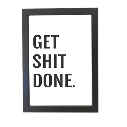"""""""Get shit done"""" plakat"""