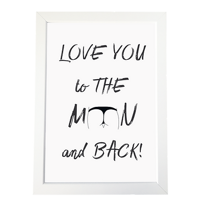 """Love you to the moon and back"" poster"